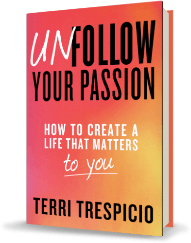 Unfollow Your Passion Book